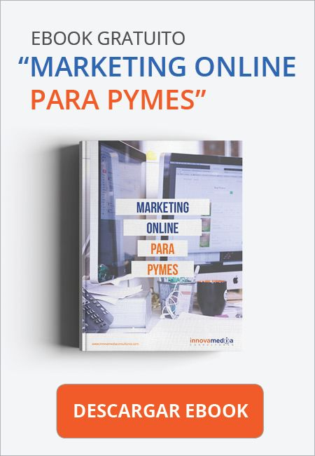 Descarga nuestro Ebook Gratis - Marketing Online para Pymes - Innovamedia Consultores